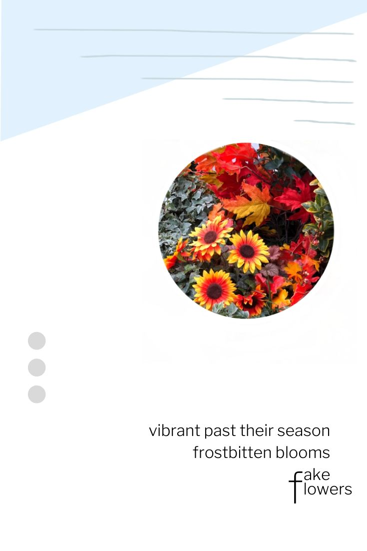 vibrant past their season frostbitten blooms fake flowers