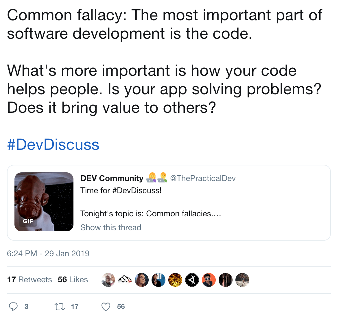 View tweet thread: Common fallacy: The most important part of software development is the code. What's more important is how your code helps people. Is your app solving problems? Does it bring value to others?